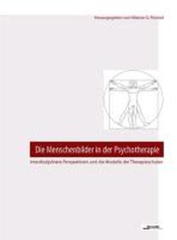 9783901811623: Die Menschenbilder in der Psychotherapie