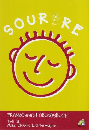 9783901838965: Sourire. Französisches Übungsbuch: Sourire - Teil 3