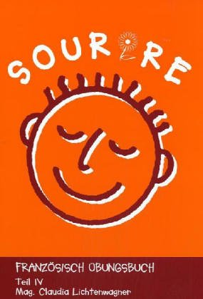 9783901838989: Sourire. Französisches Übungsbuch: Sourire - Teil 4