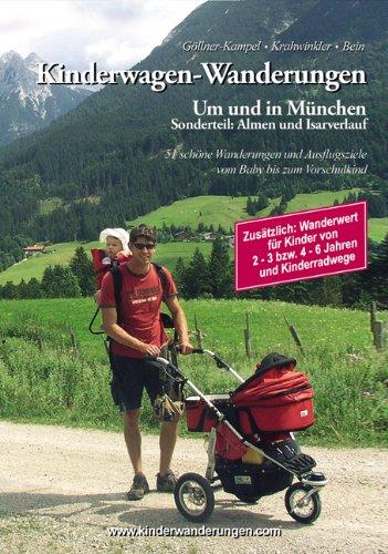 9783901866098: Kinderwagen-Wanderungen um und in München Sonderteil: Almen und Isarverlauf: 51 schöne Wanderungen und Ausflugsziele vom Baby bis zum Vorschulkind