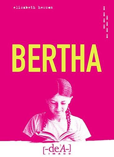 Bertha (Imago) - Almhofer Edith, Hewson Elisabeth, Zichy Aleka