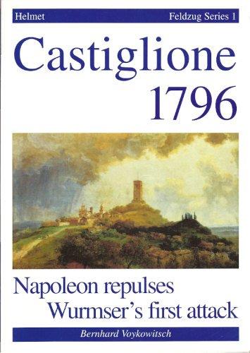 9783901923005: Castiglione 1796: Napoleon Repulses Wurmser's First Attack