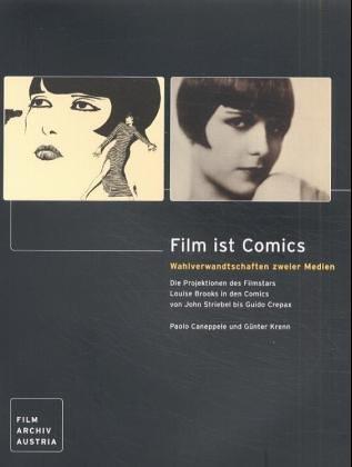 BROOKS LOUISE > FILM IST COMICS: Wahlverwandtschaften: Paolo Caneppele &