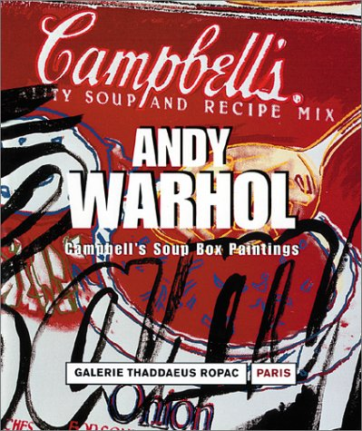 ANDY WARHOL: Campbell's Soup Boxes: Goldberg, Itzhak; Paris.
