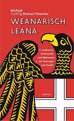 9783901960628: Weanarisch leana