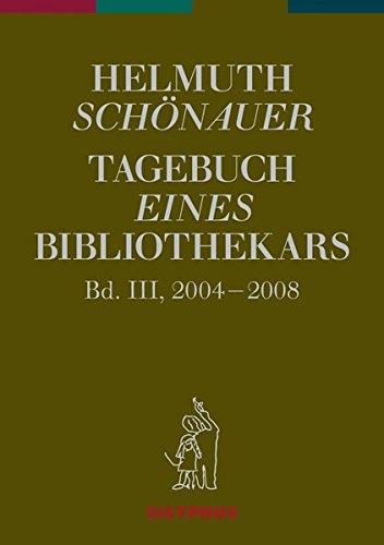 Tagebuch eines Bibliothekars. Bd.3: Helmuth Schönauer