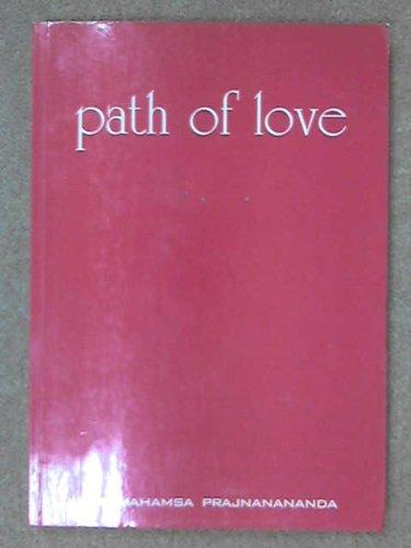 Path of Love: P. Prajnanananda