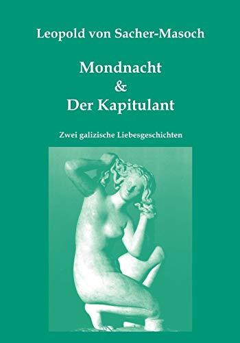 9783902096722: Mondnacht & Der Kapitulant (German Edition)