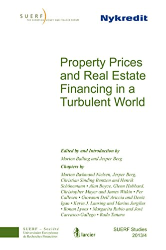 9783902109705: Property Prices and Real Estate Financing in a Turbulent World: SUERF Study 2013/4 (SUERF-Studies)
