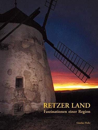 9783902111005: Retzer Land - Faszinationen einer Region