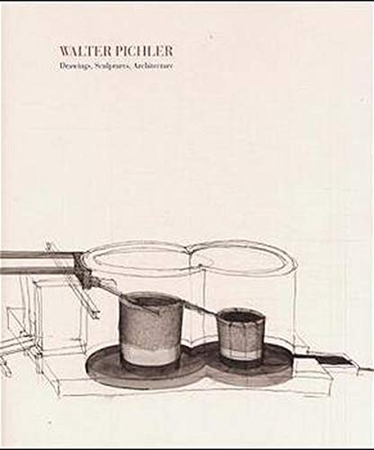 9783902144065: Walter Pichler (Drawings, Sculptures, Architecture)