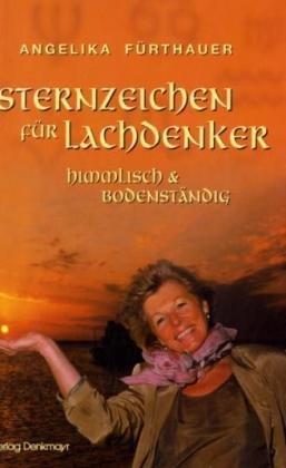 9783902257055: Sternzeichen für Lachdenker: himmlich & bodenständig (Livre en allemand)