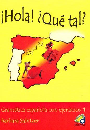 9783902257246: Hola! Qué tal?: Gramatica espanola con ejercicios 1