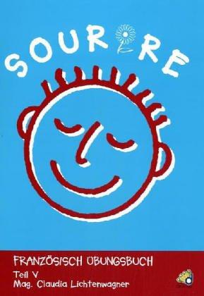 9783902257888: Sourire. Französisches Übungsbuch: Sourire - Teil 5