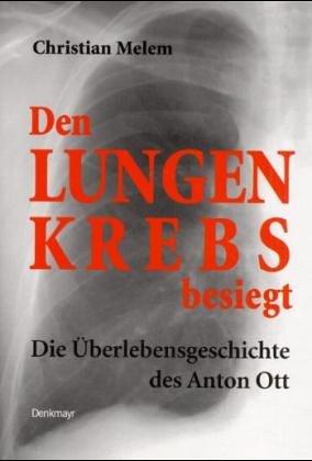 9783902257963: Den Lungenkrebs besiegt