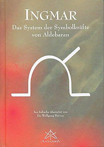 9783902280008: Ingmar: Das System der Symbolkräfte von Aldebaran