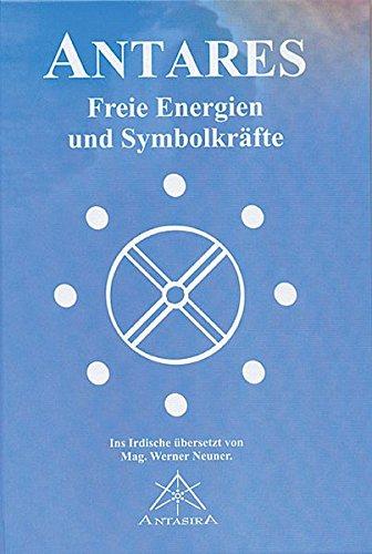 9783902280022: Antares: Freie Energien und Symbolkräfte