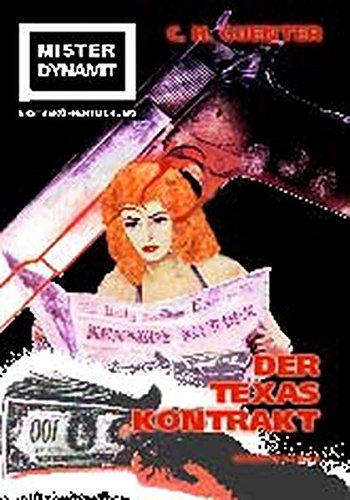 9783902291110: Mister Dynamit: Der Texas-Kontrakt (German Edition)