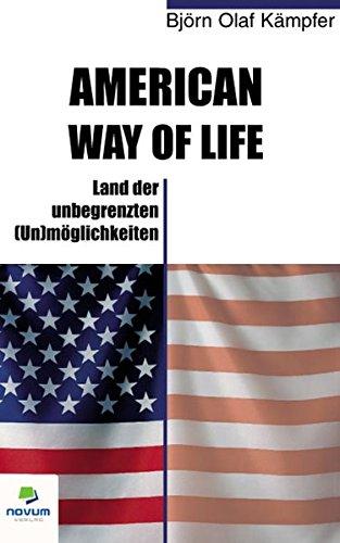 9783902324399: American way of life. Land der unbegrenzten (Un)möglichkeiten (German Edition)