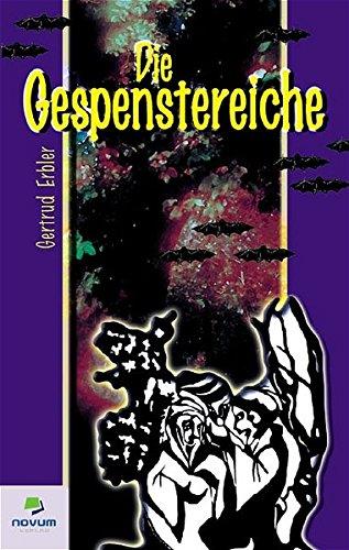 Die Gespenstereiche: Gertrud Erbler