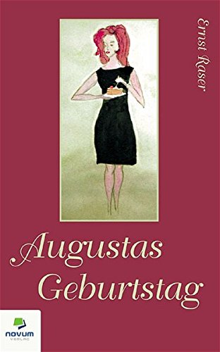9783902324764: Augustas Geburtstag