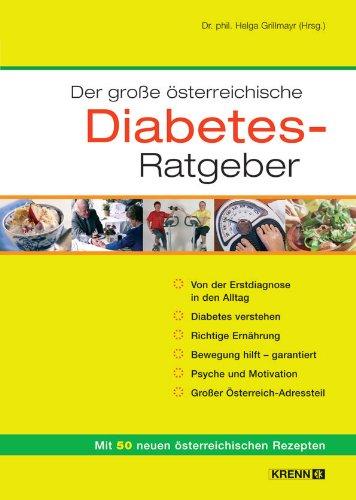 9783902351937: Der grosse österreichische Diabetes-Ratgeber. Mit 50 neuen österreichischen Rezepten