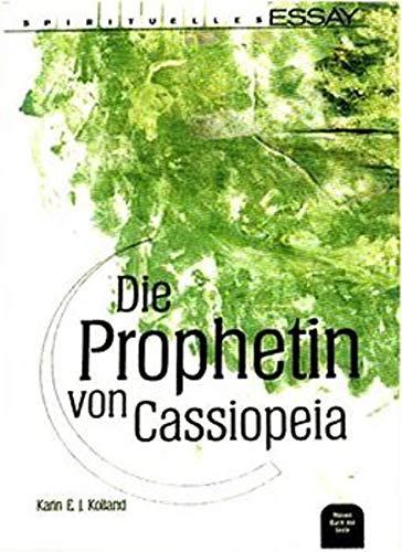 9783902383020: Die Prophetin von Cassiopeia