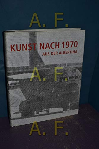 9783902403223: Kunst Nach 1970 : Aus der Albertina