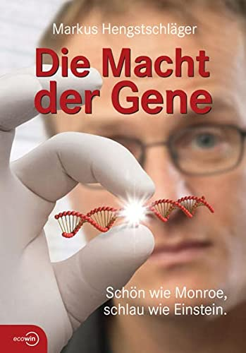 9783902404350: Die Macht der Gene