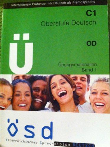 9783902440297: C1 OD Ü (Oberstufe Deutsch) Übungsmaterialien