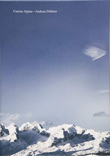 Cuisine Alpine: Andreas D�llerer