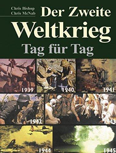 9783902478597: Der 2. Weltkrieg: Tag für Tag