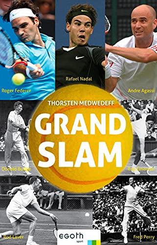 9783902480651: Grand Slam - Die besten Tennisspieler aller Zeiten
