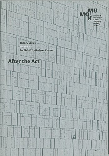 9783902490285: After the Act: The (Re)Presentation of Performance Art