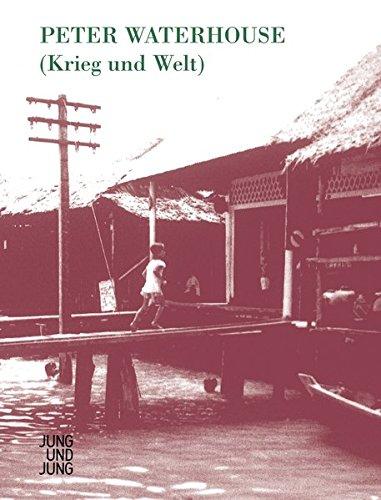 Krieg und Welt: Waterhouse, Peter