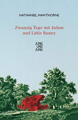 9783902497840: Zwanzig Tage mit Julian und Little Bunny