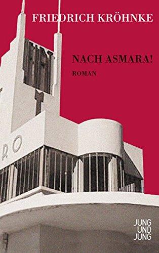 9783902497918: Nach Asmara!: Roman