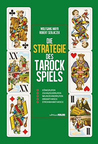 9783902498229: Die Strategie des Tarockspiels