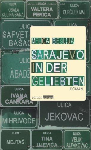 9783902498595: Sarajevo in der Geliebten