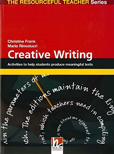 9783902504999: Creative writing: Activities to Help Students Produce Meaningful Texts