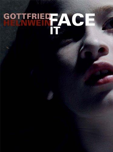 Face it: Essays von Thomas Edlinger, Stella: Helnwein, Gottfried