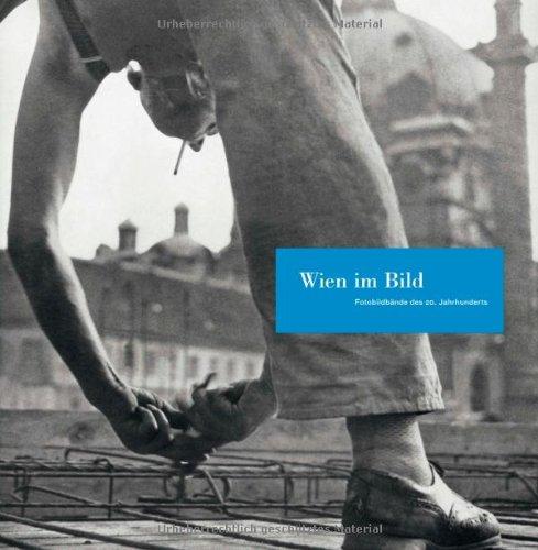 9783902510945: Wien im Bild: Fotobildbände des 20. Jahrhunderts 5