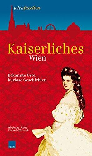 9783902517210: Kaiserliches Wien