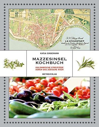 9783902517890: Mazzesinsel Kochbuch: Kulinarische Streifzüge durch das jüdische Wien