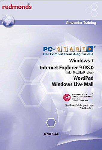 9783902519801: Redmond's Anwender Training - Der Computereinstieg f�r alle: Windows 7, Internet Explorer 9.0/8.0 (inkl. Mozilla Firefox) , Wordpad, Windows Live Mail / Zertifizierte Schulungsunterlage