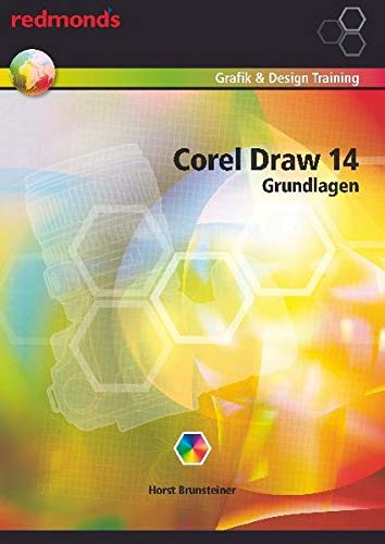9783902519870: Corel Draw 14 Grundlagen
