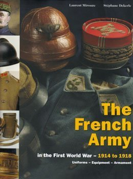 The French Army in the First World War ? from1914 to 1918 -------- Volume 1