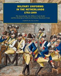 9783902526496: Military Uniforms in the Netherlands 1752-1800
