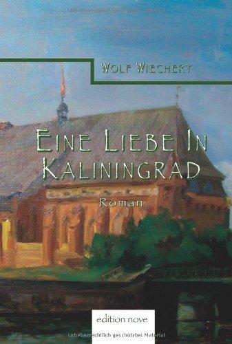 9783902528698: Eine Liebe in Kaliningrad