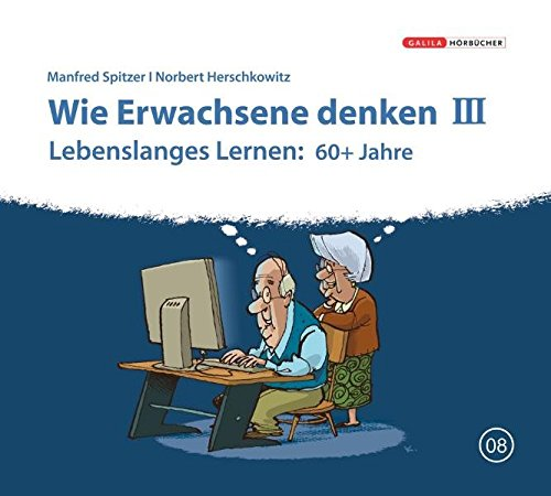 9783902533340: Wie Erwachsene denken III: Lebenslanges Lernen: 60+